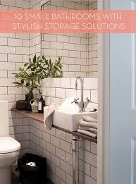 roundup 10 small bathrooms with stylish storage curbly