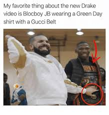 Drake Meme Shirt - my favorite thing about the new drake video is blocboy jb wearing a