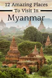 the top places to visit in burma myanmar travel babbo