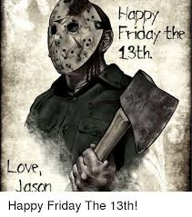 Friday The 13 Meme - 25 best memes about jason friday the 13th jason friday the