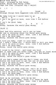 U Got It Bad Lyrics Bob Dylan Song World Gone Wrong Lyrics And Chords