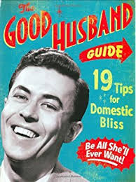 the good wife guide 19 rules for keeping a happy husband ladies