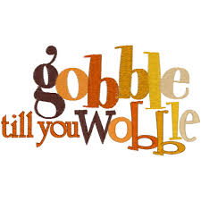 thanksgiving clip gobble til you wobble happy thanksgiving