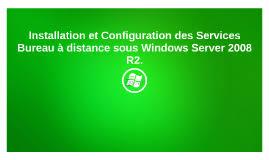 service bureau distance installation et configuration des services bureau à distance sous