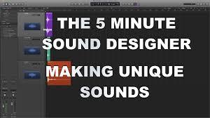 sound designer sound design tutorial unique sound effects