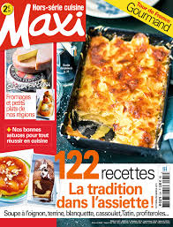 maxi cuisine recette maxi hors serie bauermediapublicite fr