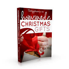 Homemade Xmas Gifts by Homemade Christmas Gifts Free Ebook The Happy Housewife Home
