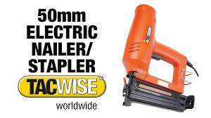 Electric Staple Gun Upholstery Electric Nailer U0026 Staple Gun Tacwise Duo 50 Youtube