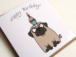 happy birthday confused pug cupcake greeting card birthday