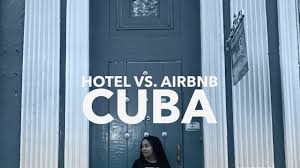 travel to cuba 4 where to stay hotel or airbnb youtube