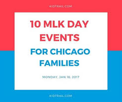 10 mlk day events for chicago families kidtrail