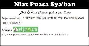 doa niat puasa sunah sya ban ruwah dalam bahasa arab latin dan arti