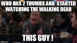 Walking Dead Meme Season 1 - barney stinson win latest memes imgflip