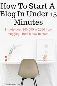 make money under the table how to start a money making blog in under 15 minutes