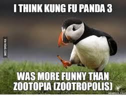 Funny Panda Memes - i think kung fu panda 3 was more funny than zootopiaczootropolisd