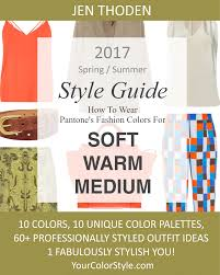 soft warm u0026 medium u2013 2017 spring summer pantone color style guide