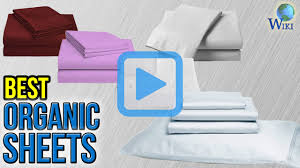 top 10 organic sheets of 2017 video review