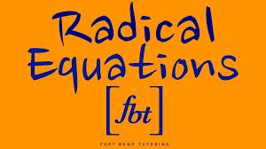 solving radical equations fbt
