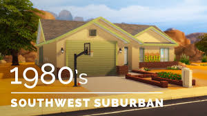 sims 4 decade build series 1980s southwest suburban youtube