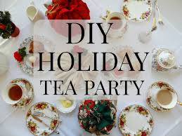 diy tea party how to host a tea youtube