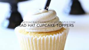 graduation cap toppers graduation cap cupcake toppers