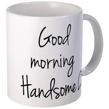 amazon com cafepress good morning handsome mug unique coffee