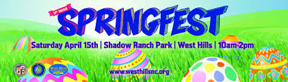 Ready For Spring by West Hills Gets Ready For Spring Fest On April 15 At Shadow Ranch