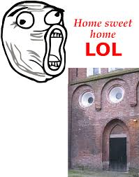 Lol Meme - home sweet home lol lol guy know your meme