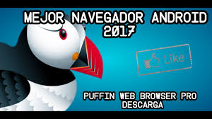 puffin pro apk mejor navegador android 2017 puffin web browser pro apk