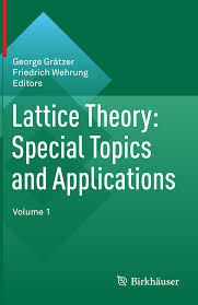 lattice theory special topics and applications volume 1