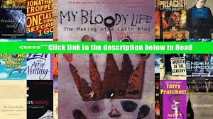 download my bloody life the making of a latin king pdf popular