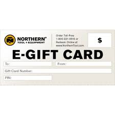 free e gift cards free e gift card northern tool equipment