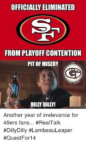 San Francisco 49ers Memes - officially eliminated from playoff contention pit of miser nfl sh