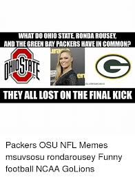 Funny Green Bay Packers Memes - what do ohio state ronda rousey and the green bay packers have