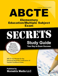 abcte elementary education multiple subject u0026 ptk exam secrets