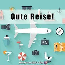 gute reise spr che lustig die besten 25 gute reise wünsche ideen auf gute