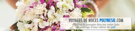 liste de mariage voyage voyages de noces polynésie liste de mariage