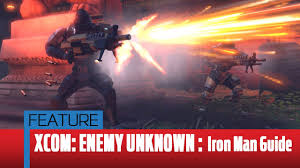 Xcom Enemy Unknown Ironman Guide Youtube