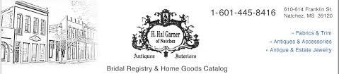 home goods bridal registry home page for h hal garner antiques interiors in natchez ms