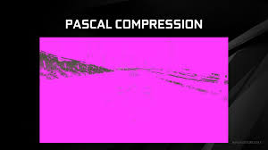 feeding pascal cont 4th gen delta color compression the nvidia