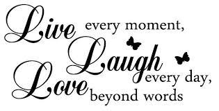 live love laugh love quotes images live laugh love quote origin author