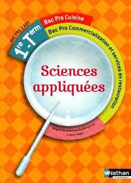 bac professionnel cuisine 9782091619095 sciences appliquees 1ere terminale bac pro cuisine