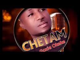 prince gozie okeke chetam 2018 gospel song