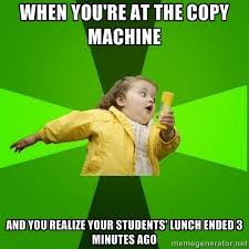 Copy Machine Meme - 50 most accurate memes for teachers fusion yearbooks