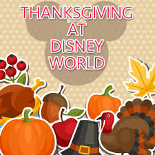 tips for thanksgiving at disney world in 2017