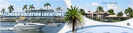Vacation Locations Florida Vacation Locations Florida Vacation Destinations