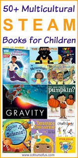 50 multicultural steam books for children colours of us