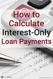 interest only loan calculator simple u0026 easy to use