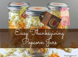 thanksgiving popcorn jars and a hop play plan
