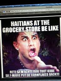 Haitian Meme - funny haitian meme haitian memes pinterest meme memes and